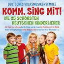 Komm sing mit! Die 25 schönsten deutschen Kinderlieder/Deutsches Volksmusikensemble