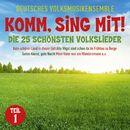 Komm sing mit! Die 25 schönsten Volkslieder, Teil 1/Deutsches Volksmusikensemble