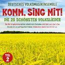 Komm sing mit! Die 25 schönsten Volkslieder, Teil 2/Deutsches Volksmusikensemble