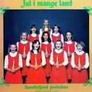 Jul i mange land [2012 - Remaster] (2012 - Remaster)/Sandefjord Jentekor