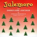 Julemoro [2012 - Remaster] (2012 - Remaster)/Sandefjord Jentekor