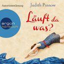 Läuft da was? (Gekürzte Fassung)/Judith Pinnow