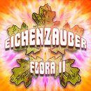 Flora, Vol. 2/Eichenzauber