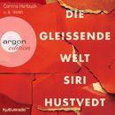 Die gleißende Welt (Gekürzte Fassung)/Siri Hustvedt