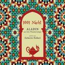 1001 Nacht - Aladin und die Wunderlampe (Ungekürzte Lesung)/Traditional