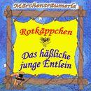 Rotkäppchen & Das häßliche junge Entlein/Märchenträumerle
