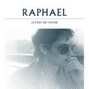 le vent de l'hiver/Raphaël