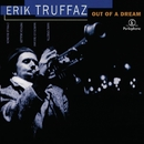 Out of a Dream/Erik Truffaz