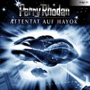 Folge 21: Attentat auf Hayok/Perry Rhodan