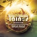 Pam Pam (feat. Alycia Stefano)/Taïnos
