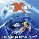 Folge 2: Die Bestie aus der Tiefe/Team Xtreme