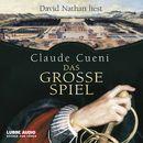 Das große Spiel/Claude Cueni