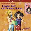 Folge 1: Die wilde Lilly - Schule, Zoff und blonde Zicken/Franziska Gehm