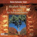 Im Land des Eukalyptusbaums/Elizabeth Haran