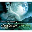 Schatten der Versuchung/Christine Feehan