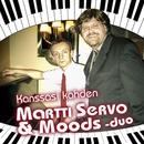 Kanssasi kahden/Martti Servo & Moods-duo