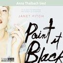 Paint it black/Janet Fitch