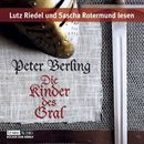 Die Kinder des Gral/Peter Berling