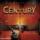 Folge 1: Der Ring des Feuers/Century