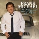 Toi, l'amour et moi/Frank Michael