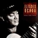 Estoy Como Nunca/Eliades Ochoa