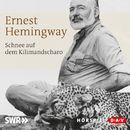 Schnee auf dem Kilimandscharo/Ernest Hemingway