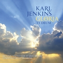 Karl Jenkins: Gloria - Te Deum/Karl Jenkins