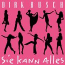 Sie kann alles/Dirk Busch