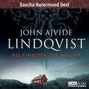 So finster die Nacht/John Ajvide Lindqvist