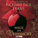 Magie der Weihnacht/Richard Paul Evans