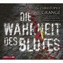 Die Wahrheit des Blutes/Jean-Christophe Grangé