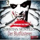 Horror Factory, Folge 3: Der Blutflüsterer/Christian Montillon