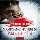 Horror Factory, Folge 1: Pakt mit dem Tod/Wolfgang Hohlbein