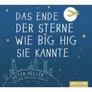 Das Ende der Sterne wie Big Hig sie kannte/Peter Heller