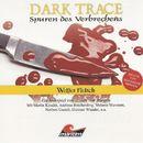 Folge 07: Weißes Fleisch/Dark Trace - Spuren des Verbrechens