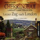 Cherringham - Landluft kann tödlich sein, Folge 5: Letzter Zug nach London/Matthew Costello