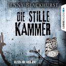 Die stille Kammer/Jenny Blackhurst