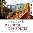 Das Spiel des Poeten - Commissario Montalbano liest zwischen den Zeilen/Andrea Camilleri
