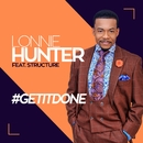 #GETITDONE/Lonnie Hunter & Structure