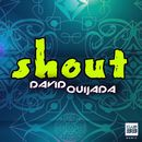 Shout/David Quijada
