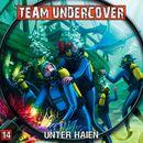 Folge 14: Unter Haien/Team Undercover