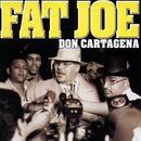 Don Cartagena/Fat Joe