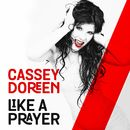 Like a Prayer/Cassey Doreen