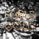Fool's Gold/Jill Scott