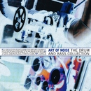 The Drum and Bass Collection/Art of Noise