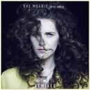 Love Again (Remixes)/Rae Morris