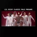 Classic Male Pregame/Lil Dicky