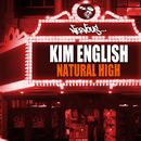 Natural High/Kim English