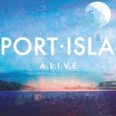 A.L.I.V.E. (Official Video)/Port Isla