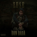 The Real Don Dada/Zuse